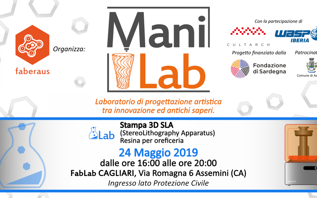 ManiLab 4.0: Stampa 3D SLA  e oreficeria